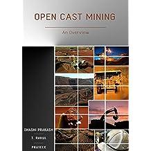 Open Cast Mining: An Overview