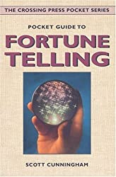 Pocket Guide to Fortune Telling (Crossing Press Pocket Guides) by Scott Cunningham (1997-09-01)