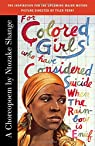 For Colored Girls Who Have Considered Suicide par Shange