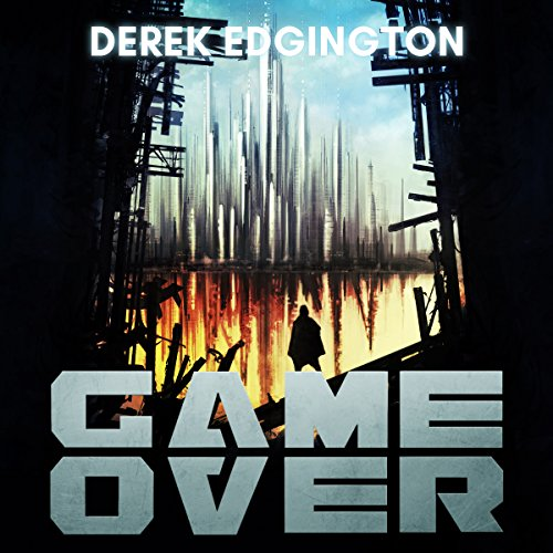 Game Over: A Series of Ends, Book 1