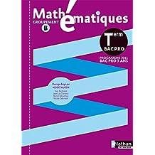 Mathématiques - Term Pro Bac Pro