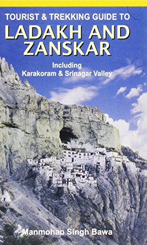 Tourist and Trekking Guide to Ladakh and Zanskar: Including Karakoram and Srinagar Valley by M. S. Bawa (30-May-2008) Paperback