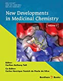 New Developments in Medicinal Chemistry, Volume 2 (English Edition)