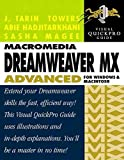 [(Macromedia Dreamweaver MX Advanced for Windows and Macintosh)] [By (author) J.Tarin Towers ] published on (December, 2002)