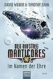Der Aufstieg Manticores: Im Namen der Ehre: Roman (Manticore-Reihe, Band 1)