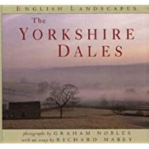 The Yorkshire Dales (English Landscapes) by Graham Nobles (1996-10-31)