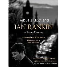 Rebus's Scotland. 3 CDs: A Personal Journey
