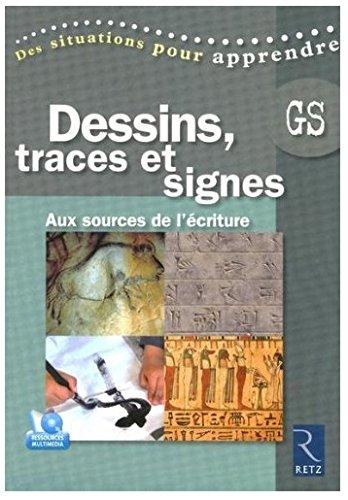 Dessins, traces et signes : Aux sources de l'écriture, grande section (1DVD) par Marie-Thérèse Zerbato-Poudou