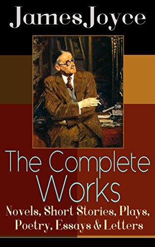 the complete works of james joyce novels short stories plays the complete works of james joyce novels short stories plays poetry