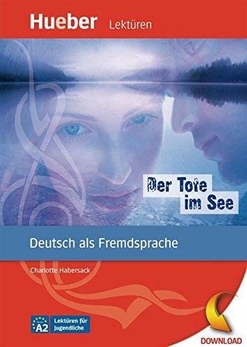Der Tote im See: Deutsch als Fremdsprache / epub-Download (Lektüren für Jugendliche) (Download Epub)
