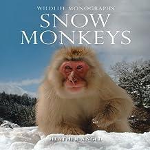 Snow Monkeys (Wildlife Monographs) by Heather Angel (2009-04-01)