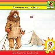 Amundsen gegen Scott: Wettlauf zum Südpol