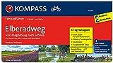 Elberadweg von Magdeburg nach Schöna: Fahrradführer mit Stadtplänen und GPX-Daten zum Download. (KOMPASS-Fahrradführer, Band 6299)