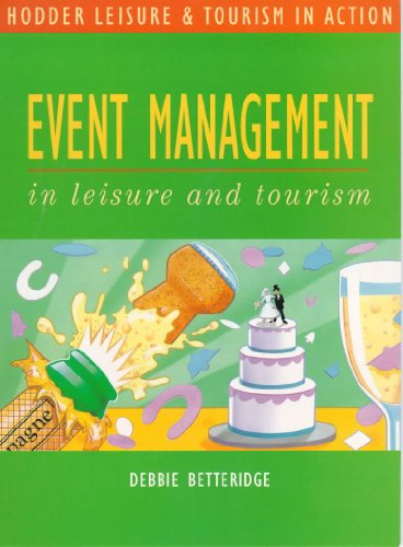 Event Management in Leisure and Tourism (Hodder GNVQ - Leisure & Tourism in Action S.) por John Colclough
