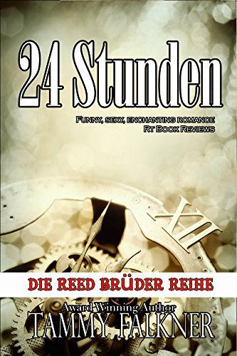 Buchseite und Rezensionen zu '24 Stunden (Die Reed Brüder Reihe)' von Tammy Falkner