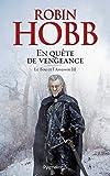 Le Fou et l'Assassin (Tome 3) - En quête de vengeance...