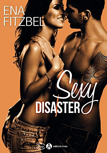 Sexy disaster