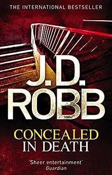Concealed in Death: 38 par [Robb, J. D.]