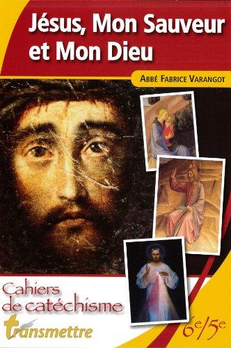 Jésus, Mon Sauveur et mon Dieu