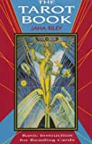 Tarot Book: Basic Instruction for Reading Cards