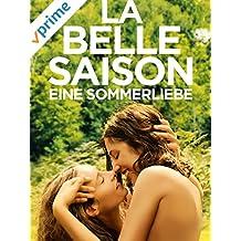 La Belle Saison: Eine Sommerliebe [dt./OV]