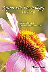 Ayurvedic Herbology East & West