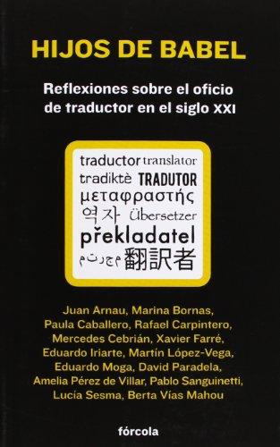hijos-de-babel-reflexiones-sobre-el-oficio-de-traductor-en-el-siglo-xxi