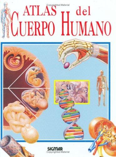 Atlas Del Cuerpo Humano/The Body Atlas (Atlas Del Saber/Atlas of Knowledge) por Mark Crocker