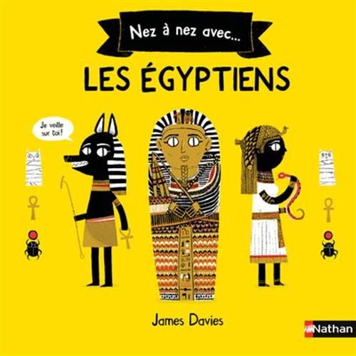 Nez à nez avec les égyptiens - Histoire pour les 6/8 ans par  James Davies