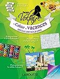 Le cahier de vacances spécial orthographe : Projet Voltaire