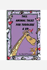 [ TALL ANIMAL TALES FOR TODDLERS & UP ] Prosser, David (AUTHOR ) Feb-23-2014 Paperback Paperback