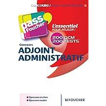 Concours adjoint administratif (état - Hospitalière - territoriale - ville de Paris)