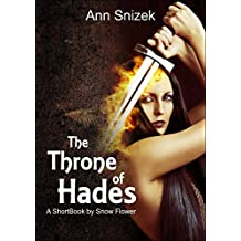 The Throne of Hades: A ShortBook by Snow Flower (Hadesians)