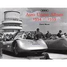 Auto Union Album 1934 1939