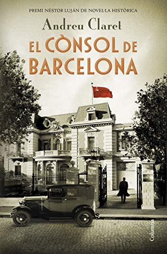 El cònsol de Barcelona: Premi Nèstor Luján de Novel·la Històrica ...