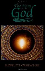 Signs of God: Keeping in Tune with the Mystical Consciousness by Llewellyn Vaughan-Lee (30-May-2001) Paperback
