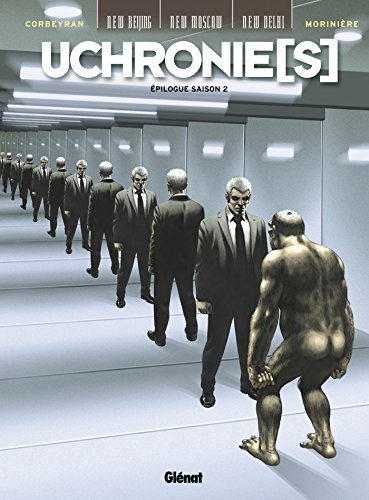 Uchronie[s] - Épilogue Saison 2 (Uchronie(s))