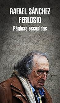 Páginas escogidas par Rafael Sánchez Ferlosio