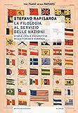 La filologia al servizio delle nazioni. Storia, crisi e prospettive della filologia romanza