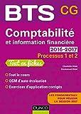 Comptabilité et information financière 2016-2017 - 2e éd. -Processus 1 et 2 -BTS CG: Processus 1 et 2 - BTS CG