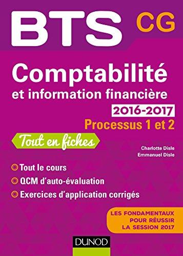 Comptabilit et information financire 2016-2017 - 2e d. -Processus 1 et 2 -BTS CG: Processus 1 et 2 - BTS CG