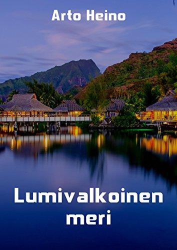 Lumivalkoinen Meri (Finnish Edition)