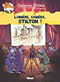Silence, on tourne ! | Stilton, Geronimo. Auteur