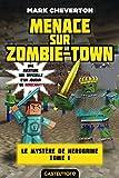 Minecraft - Menace sur Zombie-town