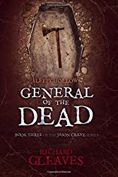 Sleepy Hollow: General of the Dead: Volume 3 (Jason Crane) by Richard Gleaves (2015-12-18)