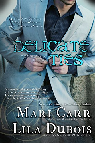 Image of Delicate Ties (Trinity Master Book 8)