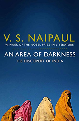 An Area of Darkness: His Discovery of India