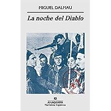 La noche del Diablo (Narrativas hispánicas)