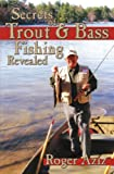 Secrets of Trout & Bass Fishing Revealed! (English Edition)