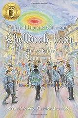 The Hidden City of Chelldrah-ham: Belas Rift: Volume 3 Paperback